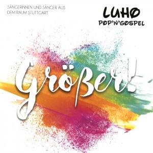 Cover, Platte, Luhi Pop'n'Gospel-Chor Stuttgart
